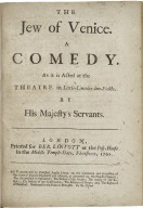 The Jew of Venice. A comedy. As it is acted at the Theatre in Little-Lincolns-Inn-Fields, by His Majesty's servants