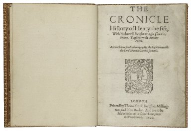 The cronicle history of Henry the fift, with his battell fought at Agin Court in France.