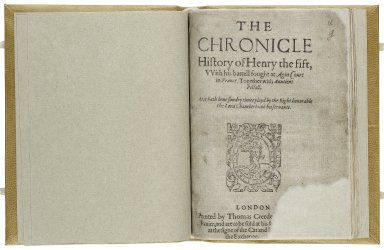 The chronicle history of Henry the fift, vvith his battell fought at Agin Court in France.