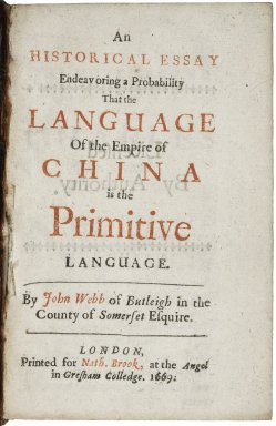 An historical essay endeavoring a probability that the language of the empire of China is the primitive language...