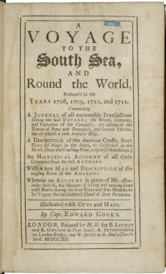 A voyage to the South Sea... Wherein an account is given of Mr. Alexander Selkirk, ...
