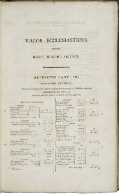 Valor ecclesiasticus temp. Henr. VIII. Auctoritate regia institutus. Vol. I-VI. Printed by command ... in pursuance of an address of the House of commons of Great Britain.