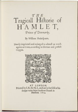 Shakespeare's Hamlet / facsimiled from the edition printed at London in the year 1604, by Edmund William Ashbee.