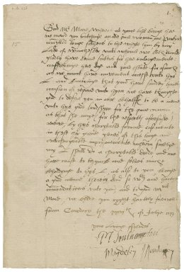 Southampton, Mary (Browne) Wriothesley, countess of. Letter signed by her and Magdalen, viscountess Montague. To William More. Cowdray.