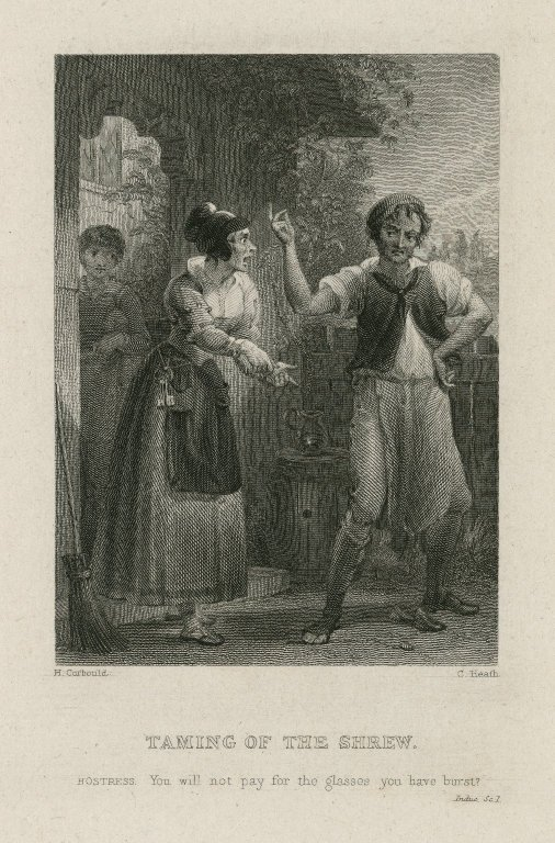 Taming of the shrew, Hostess: You will not pay for the glasses you have burst? Induc. Sc. 1 [graphic] / H. Corbould ; C. Heath.