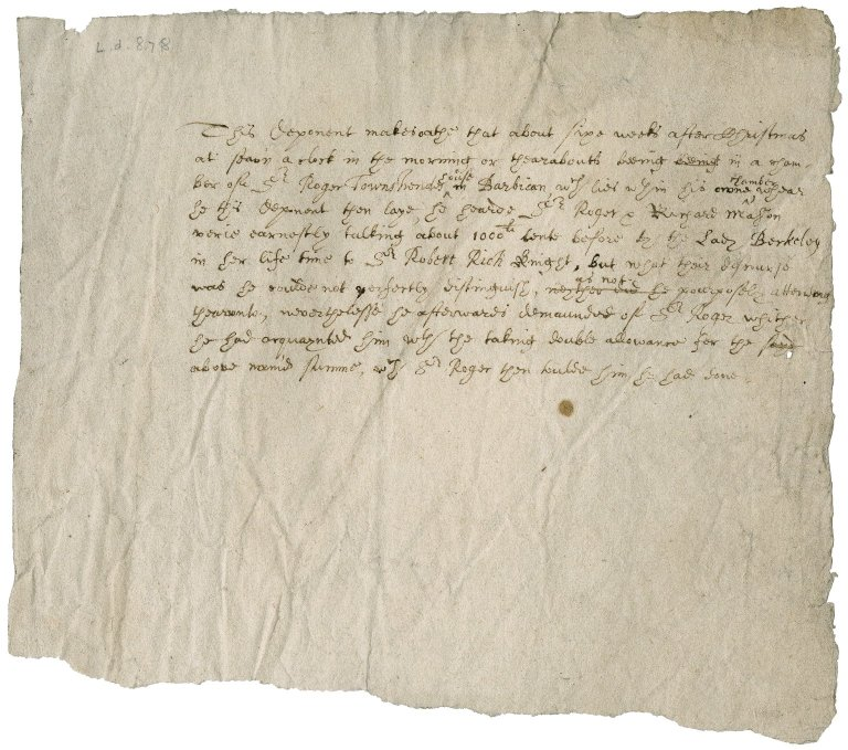 Deposition relating to Sir Roger Townshend, 1st bart., and to the late Lady Jane Berkeley's money