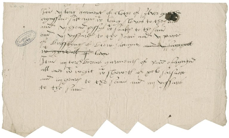 "Great Britain. Office of the revels. A fragment of ""an indenture taken for masking apparel out of the King's store""."