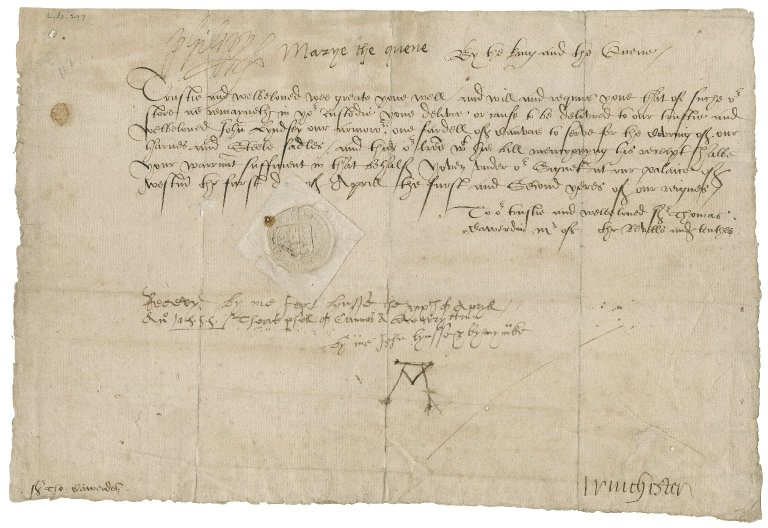Great Britain. Sovereigns, etc., (Mary). Warrant for the delivery of canvas. To Sir Thomas Cawarden as Master of the tents. Westminster.