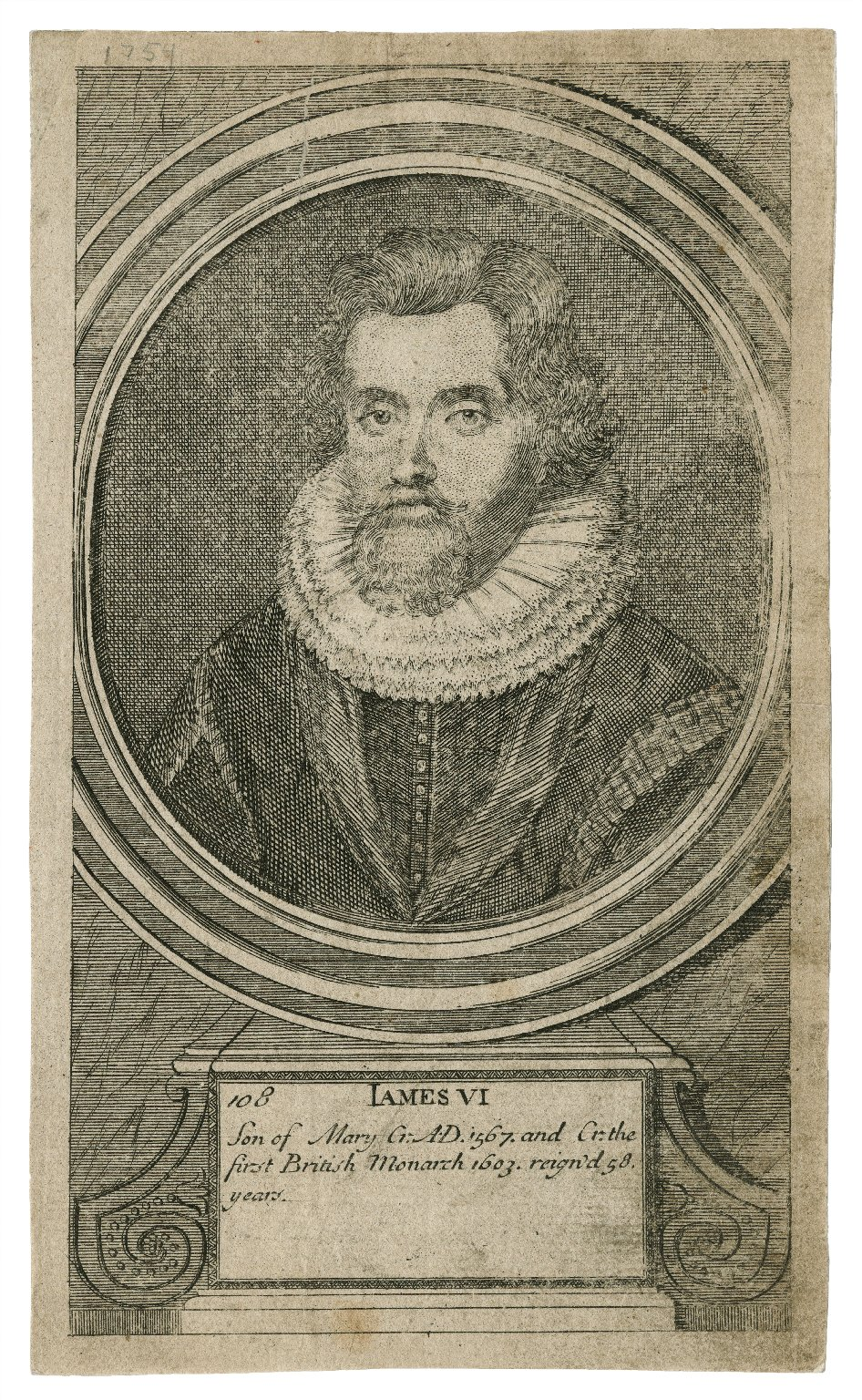 James VI, son of Mary Cr. A.D. 1567, and Cr. the first British monarch 1603, reign'd 58 years [graphic].