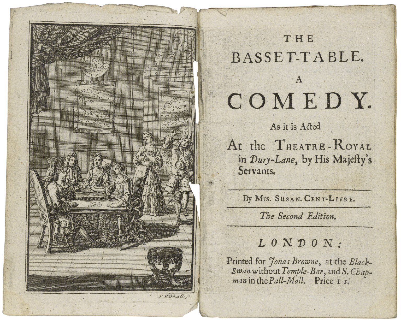 The basset-table. A comedy. As it is acted at the Theatre-Royal in Dury[sic]-Lane, by His Majesty's servants. By Mrs. Susan. Cent-Livre.