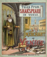 [Tales from Shakespeare in verse.] The merchant of Venice ...