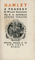 Hamlet a tragedy ... The E. H. Sothern acting version.
