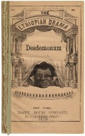 Desdemonum : an Ethiopian burlesque, in three scenes.