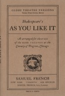 Shakespeare's As You Like It: as arranged for the stage of the Globe Theatre at the Century of progress, Chicago