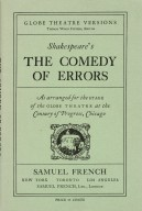 Shakespeare's The Comedy of Errors : as arranged for the stage of the Globe Theatre, at the Century of Progress, Chicago