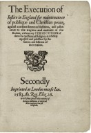 The execution of iustice in England for maintenaunce of publique and Christian peace...