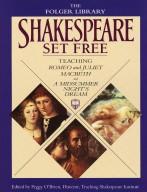 Shakespeare Set Free: Teaching Romeo and Juliet, Macbeth and a Midsummer Night's Dream