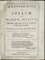 Areopagitica; a speech of Mr. John Milton for the liberty of unlicenc'd printing, to the Parlament of England.