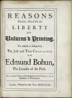 Reasons humbly offered for the liberty of unlicens'd printing...