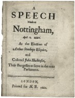 A speech made at Nottingham, April 2. 1660 at the election of Arthur Stanhope Esquire, and Collonel John Huchinson, their burgesses to serve in the next Parliament.