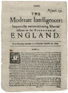 The moderate intelligencer: impartially communicating martiall affaires to the kingdome of England.