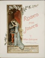 Romeo and Juliet/ by William Shakespeare; painted by Ludovic Marchetti, Lucius Rossi, Oreste Cortazzo.