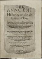 [Recueil des histoires de Troie. English] The auncient historie, of the destruction of Troy...