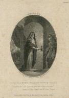 Macbeth, Lady Macbeth, walking in her sleep: Out! Damned spot, out, I say, [act V, scene 1] [graphic] / engraved by Charles Taylor from a drawing by Robert Smirke.