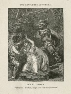 Two gentlemen of Verona, act V, scene 4, Valentine: Ruffian, let go that rude uncivil touch [graphic] / [John Thurston] ; engraved by Allen Robert Branston.