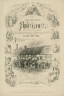 Shakespeare's house, Stratford upon Avon [surrounded by characters from the plays, title-page to] The complete works of Shakespeare ... with historical introductions ... by Barry Cornwall ... [graphic] / H. Warren ; J. Rogers.