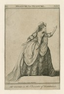 Mrs. Yates in the character of Isabella [graphic] : [in Shakespeare's] Measure for measure ... / J. Roberts, del.