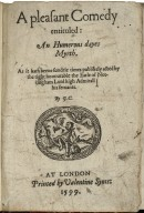 [Humorous day's mirth] A pleasant comedy entituled: An humerous dayes myrth. As it hath beene sundrie times publikely acted by the right honourable the Earle of Nottingham Lord high Admirall his seruants. By. G.C.