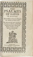 Bible. O.T. Psalms. English. Sternhold & Hopkins. The Psalmes of David in meeter. According as they are sung in the Church of Scotland.