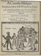 A courtly masque: the deuice called, the vvorld tost at tennis. ...