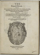 The French historie. That is; a lamentable discourse of three of the chiefe, and most famous bloodie broiles that haue happened in France for the Gospell of Iesus Christ.