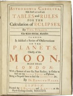 Astronomia Carolina, with exact and most easy tables and rules for the calculation of eclipses.