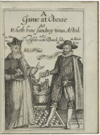 A game at chesse as it hath bine sundrey times acted at the Globe on the Banck side