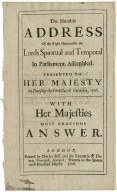 The Humble Address Of the Right Honourable the Lords Spiritual and Temporal In Parliament Assembled, Presented to Her Majesty On Thursday the Fifth Day of December, 1706. With Her Majesties most gracious Answer.
