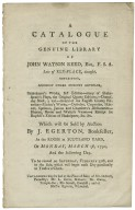 A catalogue of the genuine library of John Watson Reed, ... Which will be sold by auction by J. Egerton, ... on Monday, March 1st, 1790, ...