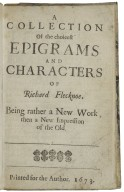 A collection of the choicest epigrams and characters of Richard Flecknoe. Being rather a new work, then a new impression of the old.