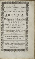 A continuation of Sir Philip Sydney's Arcadia: wherein is handled the loves of Amphialus and Helena Queen of Corinth, Prince Plangus and Erona.