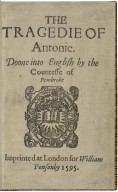 The tragedie of Antonie. Doone into English by the Countesse of Pembroke.