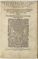 I discorsi di Nicolo Machiauelli, sopra la prima deca di Tito Liuio