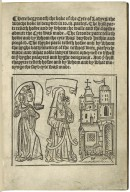 [Livre de la cité des dames. English] Here begynneth the boke of the cyte of ladyes, the whiche boke is deuyded into. iij. partes. The fyrst parte telleth howe and by whom the walle and the cloystre aboute the cyte was made. The seconde parte telleth howe and by whom the cyte was buylded within and peopled. The thyrde parte telleth howe and by whom the hyghe battylmentes of the towres were parfytely made, and what noble ladyes were ordeyned to dwell in ye hyghe palayces and hyghe dongeons. And ye fyrst chapytre telleth howe and by whom and by what mouynge the sayd cyte was made.