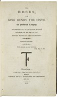[King Henry VI. Part 3] The roses, or, King Henry the Sixth : an historical tragedy : represented at Reading School, October 15th, 16th, and 17th, 1795 / compiled principally from Shakespeare.