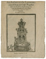 An answer to the Lamentation of Cheap-side Crosse. Together with the reasons why so many doe desire the downfall of it, and all such popish reliques. Also the downfall of Antichrist. By Samuel Lovedeay.