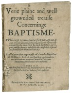 A verie plaine and well grownded treatise concerninge Baptisme. VVherein yt is verie clearlie shovven, & out of good growndes demonstrated that Baptisme was instituted & ordayned by the Lorde Christ for thoese that beleeve and repente, and was so taught and vsed by his Apostells & observed and followed by the Primative Churche. As also hovv that in processe of time the Baptisme of children in steede of true Baptisme was brought in and received and by divers cownsells popes, and emperors commaunded to be observed.