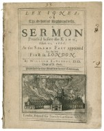 Lex ignea: or The school of righteousness. A sermon preach'd before the King, Octob. 10. 1666. at the solemn fast appointed for the late fire in London. By William Sancroft, D.D. Dean of S. Pauls. Published by His Majesties special command.