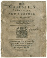 [Miscellaneous Documents. 1633-12-20] His Maiesties commission, and further declaration: concerning the reparation of Saint Pauls Church.