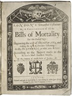 [Bills of mortality. 1664-12-20 to 1665-12-19] London's dreadful visitation: or, A collection of all the bills of mortality for this present year: beginning the 27th. [sic] of December 1664. and ending the 19th. of December following: as also, the general or whole years bill: according to the report made to the King's most excellent Majesty, by the Company of Parish-Clerks of London, &c.